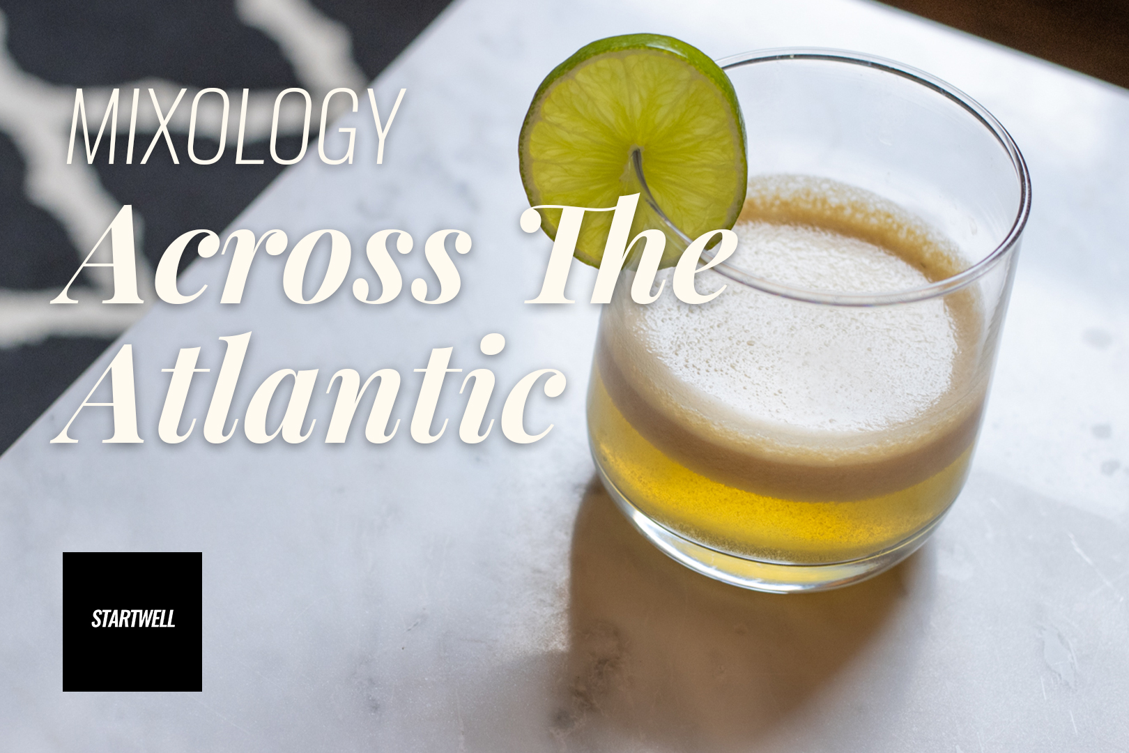 StartWell Mixology - Across the Atlantic