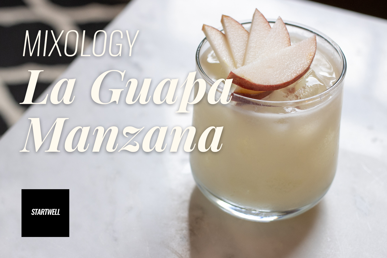 Mixology with StartWell - La Guapa Manzana